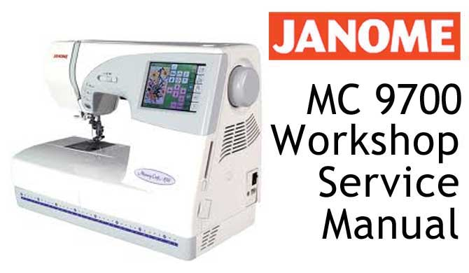 Janome/New Home MC 9700 & 9500 Workshop Service & Repair Manual