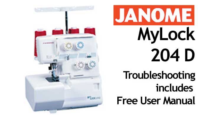 Troubleshooting Janome ML 204D