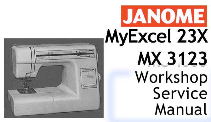 Janome Sewing Machine Model 23X - My Excel 3123 Workshop Manual - Click Image to Close