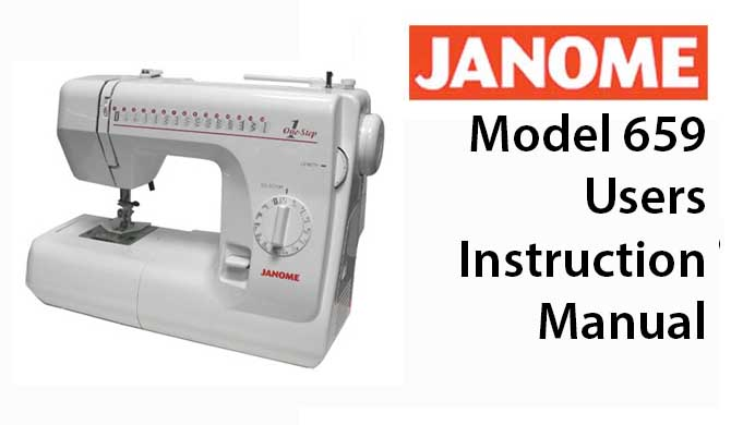 Janome Model 659 User Instruction Manual