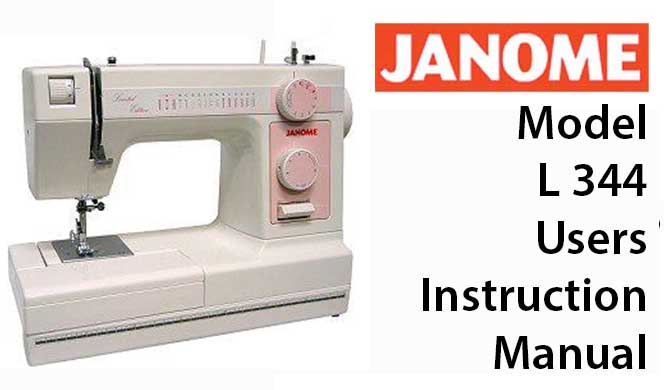 Janome Sewing Machine Model L 40 User Instruction Manual Buy Your Fascinating Sewing Machine Manuals Online
