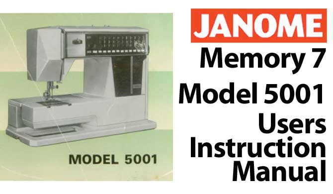 Janome New Home Memory 7 Model 5001