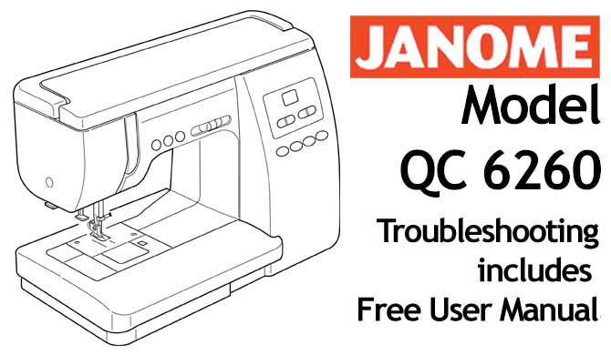 Troubleshooting Janome QC6260