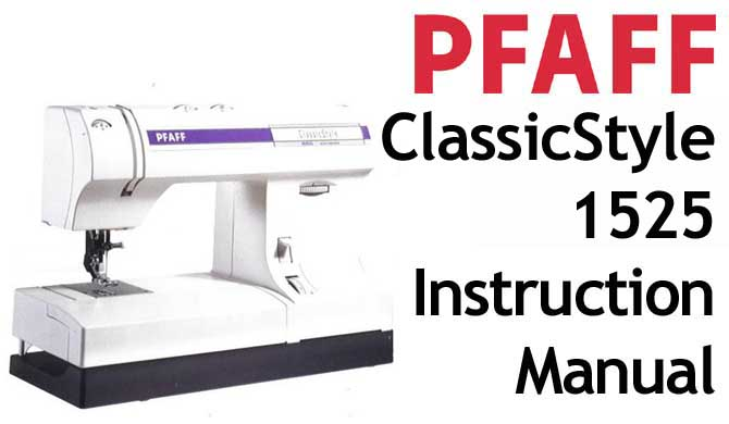 PFAFF Sewing Machine Owners Guides Or Users Instruction Manuals Mesmerizing Pfaff 1540 Sewing Machine