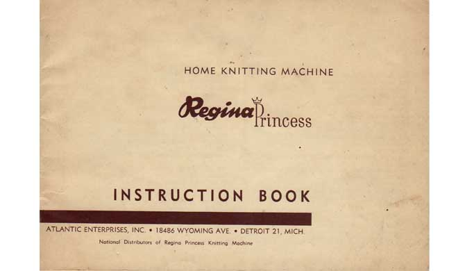 Regina Princess Knitting Machine Users Instruction Manual